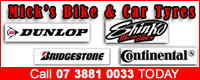 Mick's Bike and Car Tyres for competitive rates on Dunlop, Shinko, Bridgestone, Continental and more.